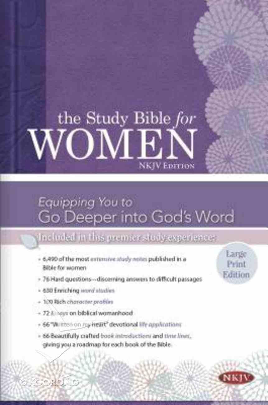 NKJV Large Print Study Bible For Women Hardback
