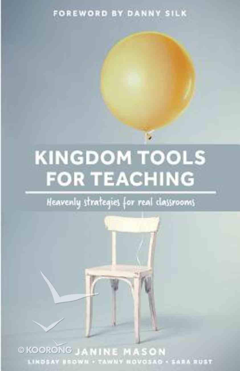 Kingdom Tools For Teaching Paperback