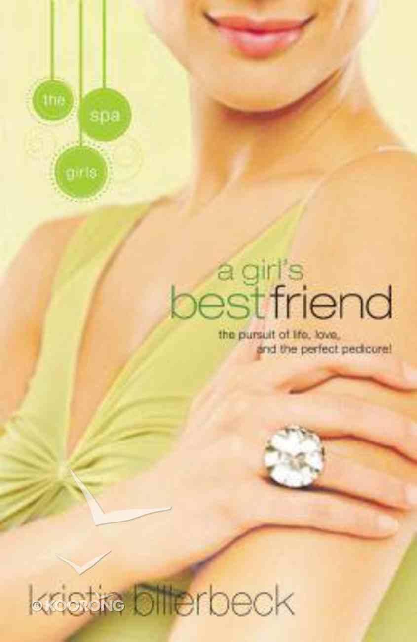 A Girl's Best Friend (#2 in Spa Girls Series) Paperback