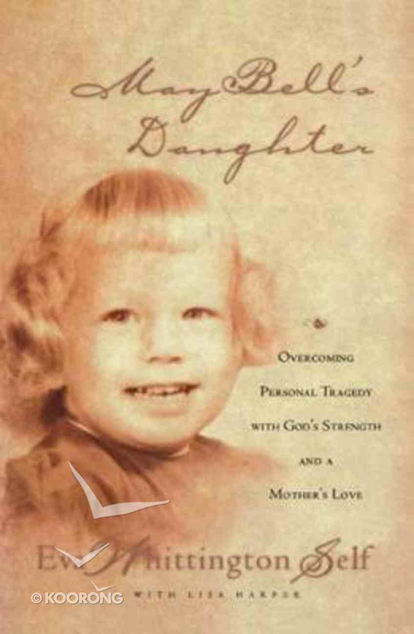 May Bell's Daughter Paperback
