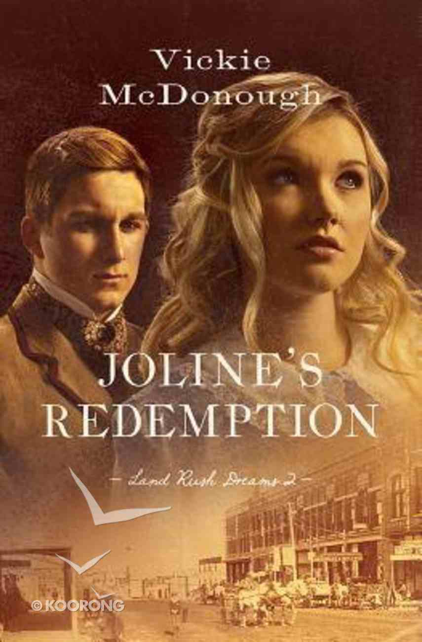 Joline's Redemption (#02 in Land Rush Dreams Series) Paperback