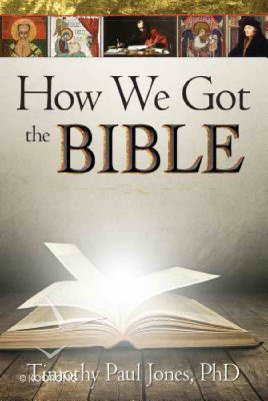 How We Got the Bible Paperback