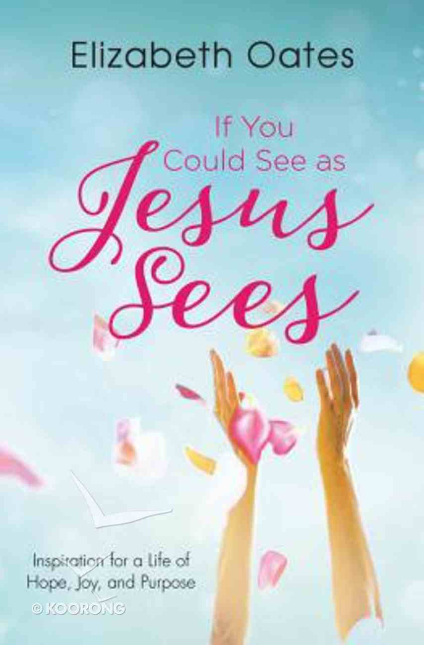 If You Could See as Jesus Sees Paperback