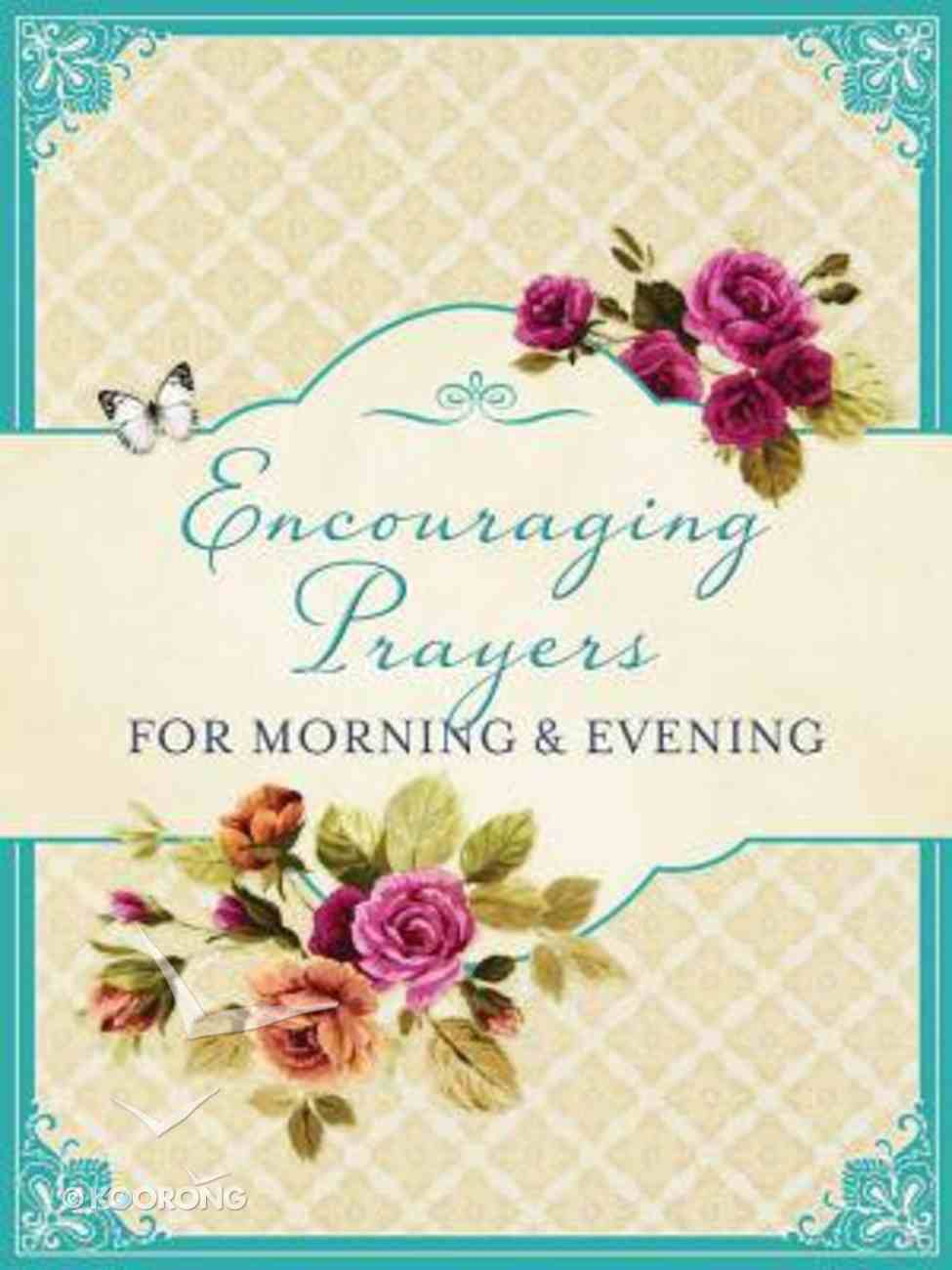 Encouraging Prayers For Morning & Evening Paperback