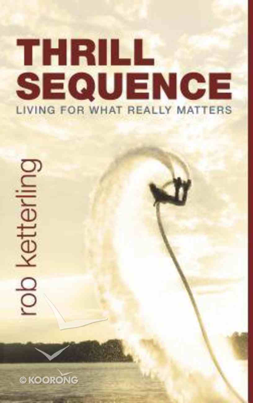 Thrill Sequence Paperback
