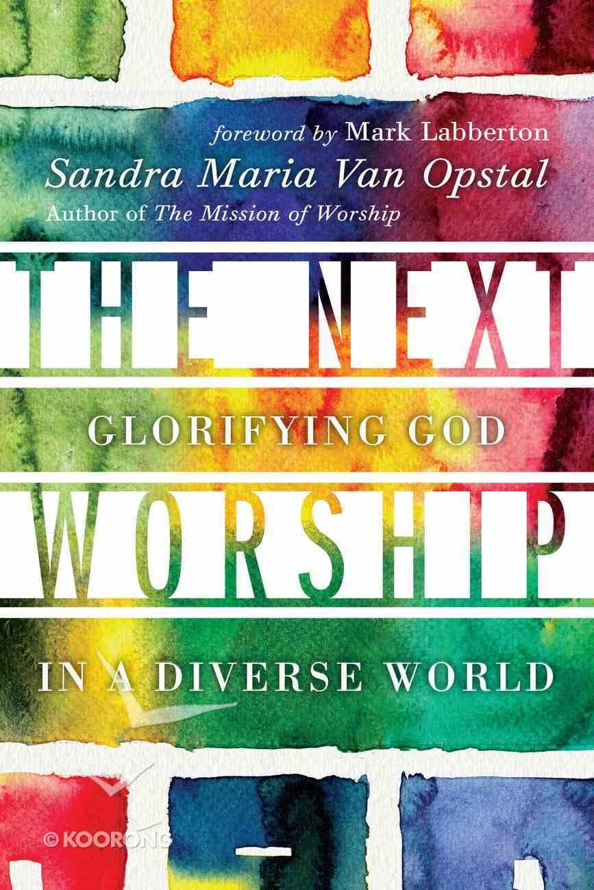 The Next Worship Paperback
