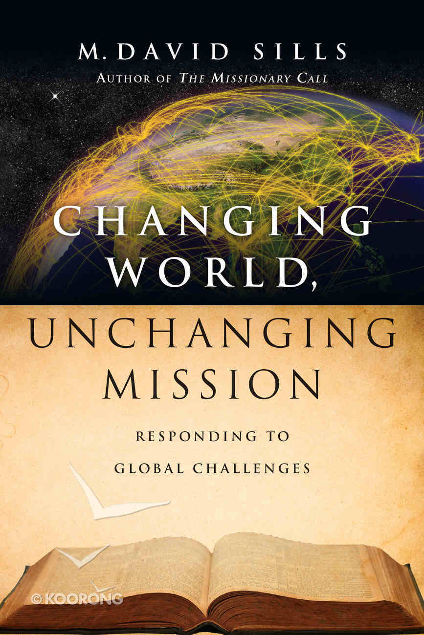 Changing World, Unchanging Mission Paperback