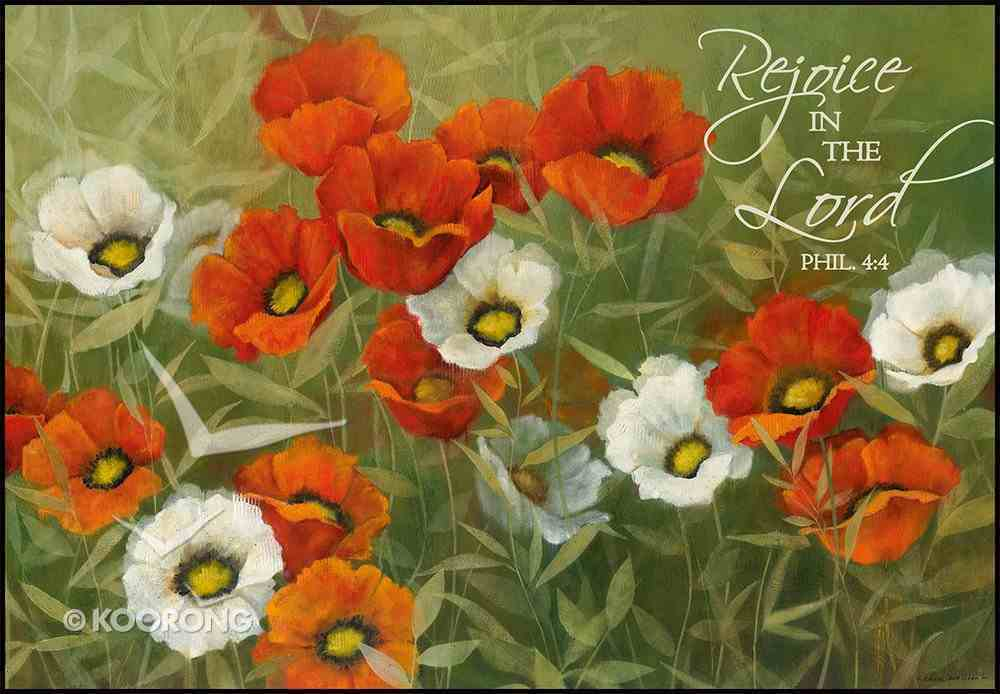 Mounted Print: Poppy Symphony, Rejoice in the Lord Philippians 4:4. on Mdf Board Plaque