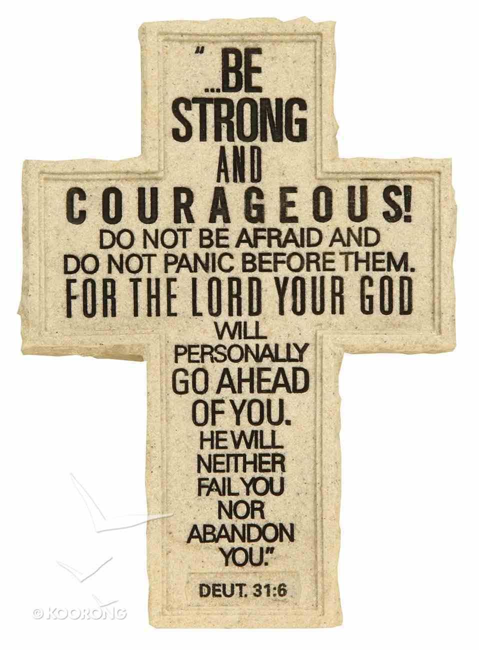 Cross Tabletop: Cornerstone: Be Strong (Deuteronomy 31:6) Homeware