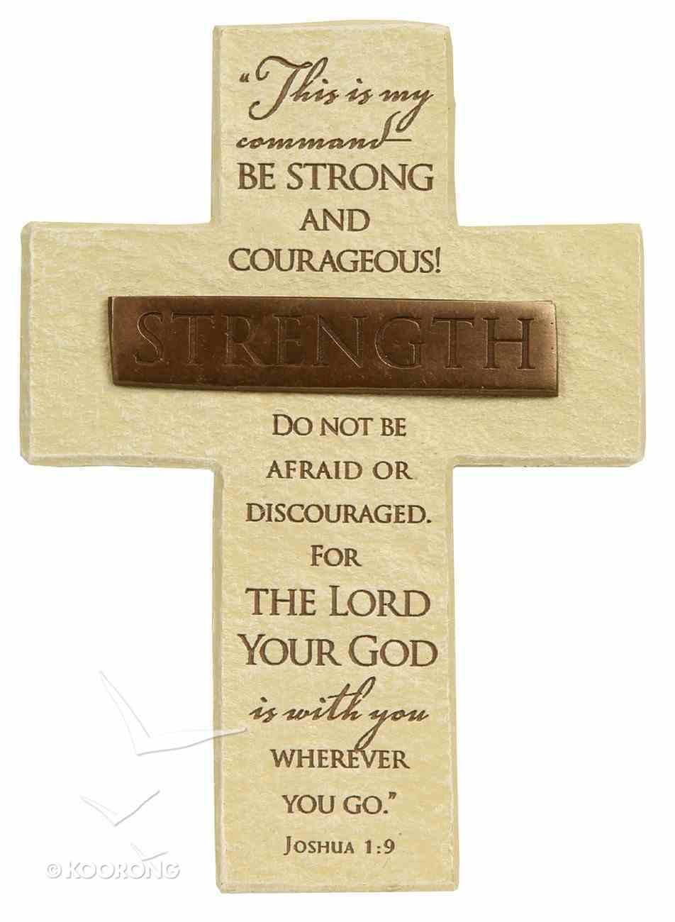 Tabletop Cross: Strength Jeremiah 1:9 (Polyresin) Plaque
