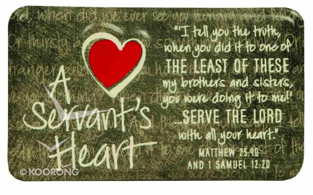 Plaque: A Servant's Heart (12cm X 7cm) Plaque