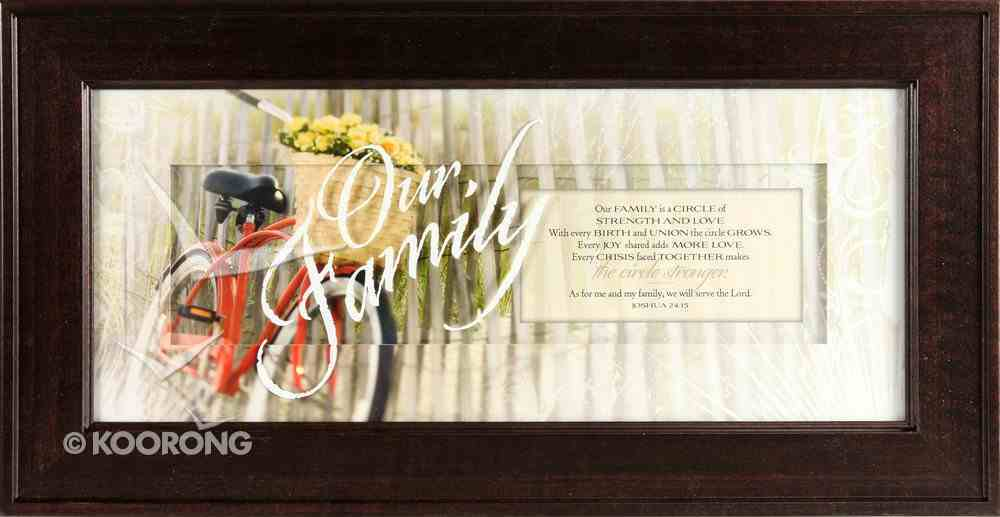 "Framed Plaque: Our Family (8"" X 16"") (Words Of Grace) Plaque"