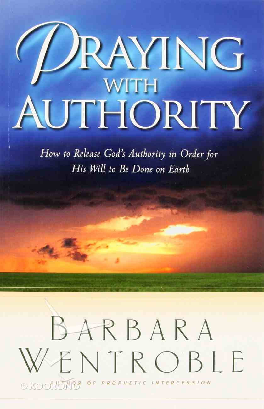 Praying With Authority Paperback