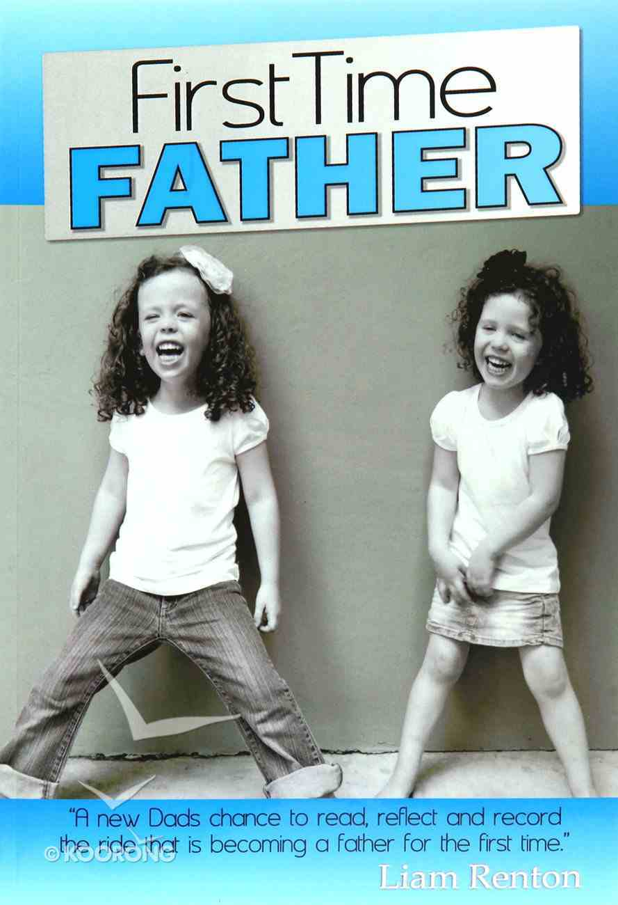 First Time Father Paperback