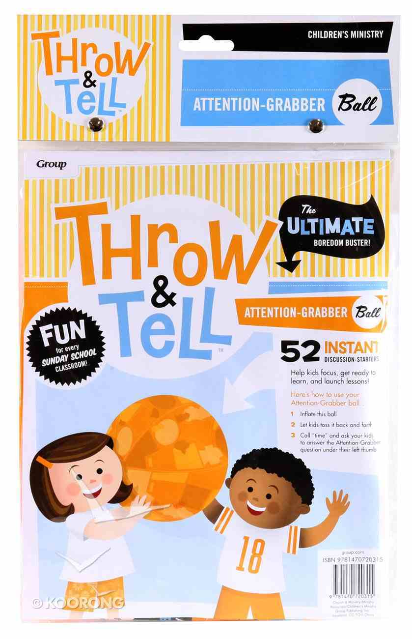 Throw & Tell Ball: Attention Grabber Novelty
