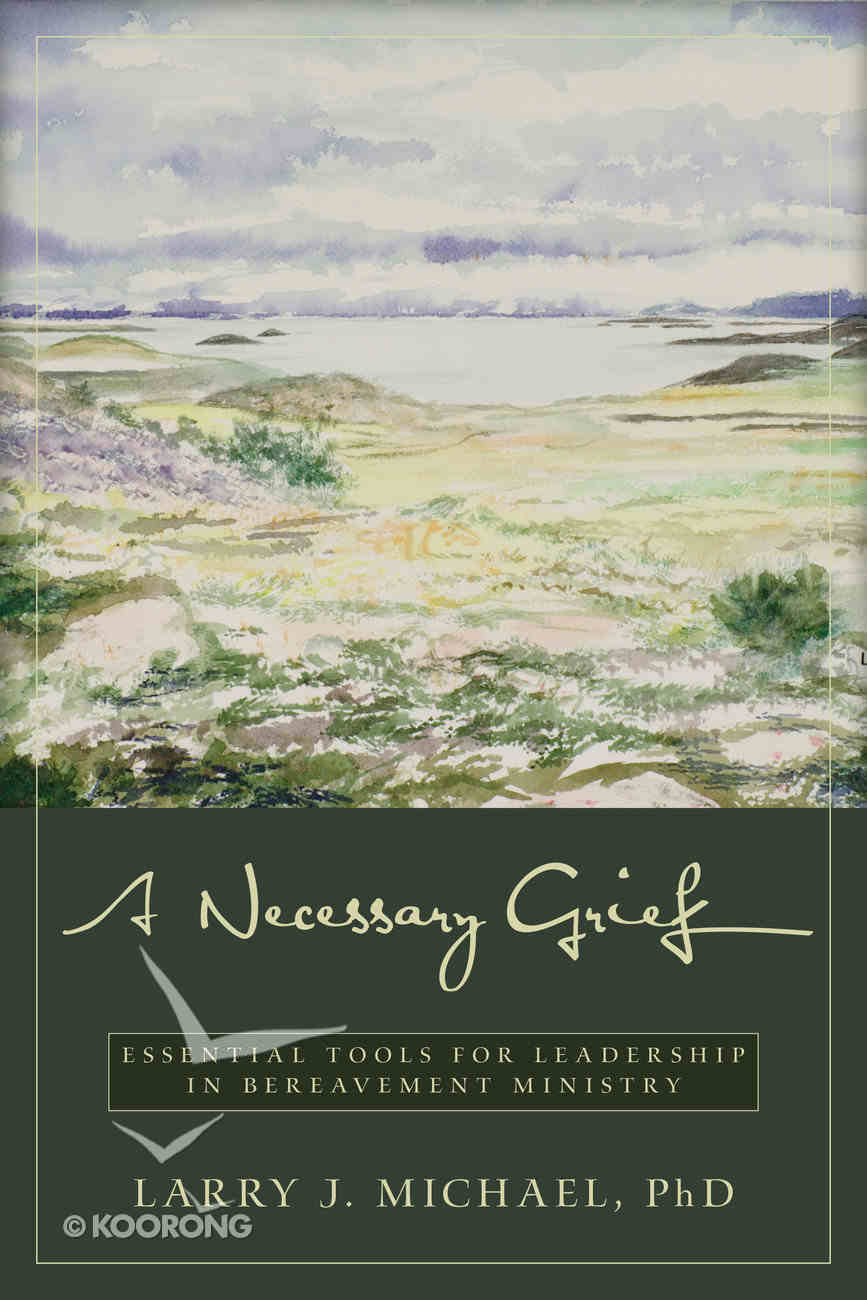 A Necessary Grief Paperback
