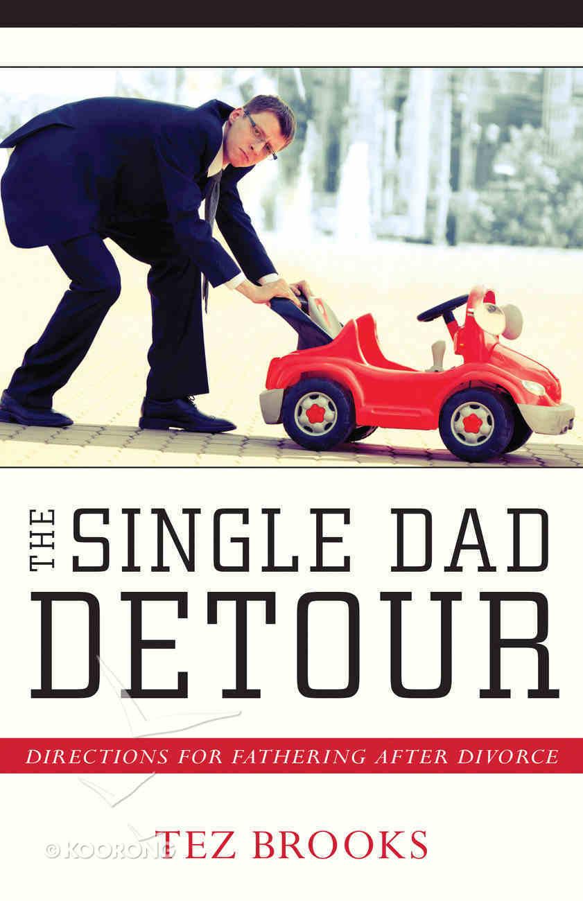 The Single Dad Detour Paperback
