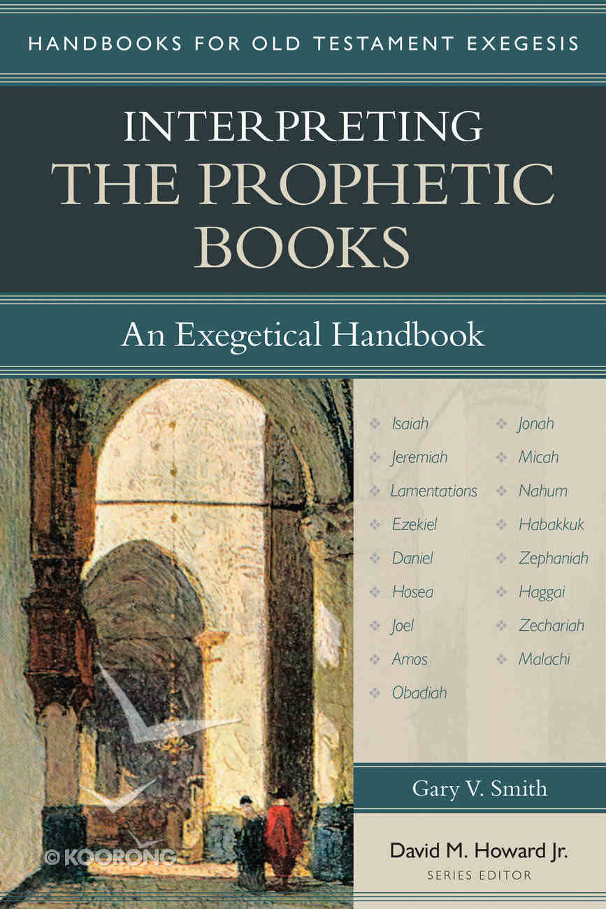 Interpreting the Prophetic Books Paperback