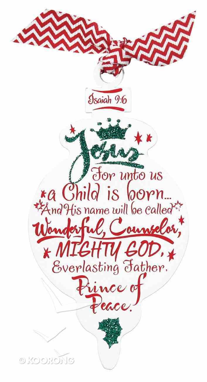 Christmas Red/White Ornament: Jesus (Isaiah 9:6) Homeware