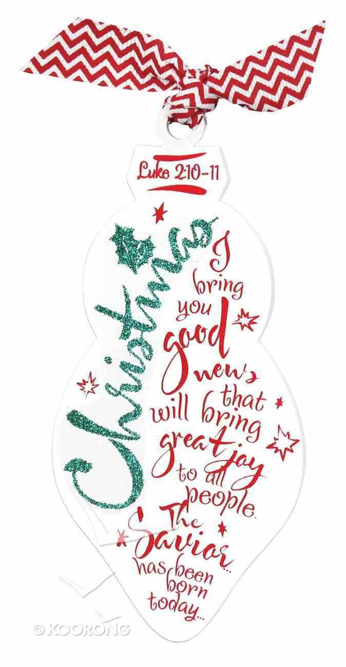 Christmas Red/White Ornament: Christmas (Luke 2:10-11) Homeware