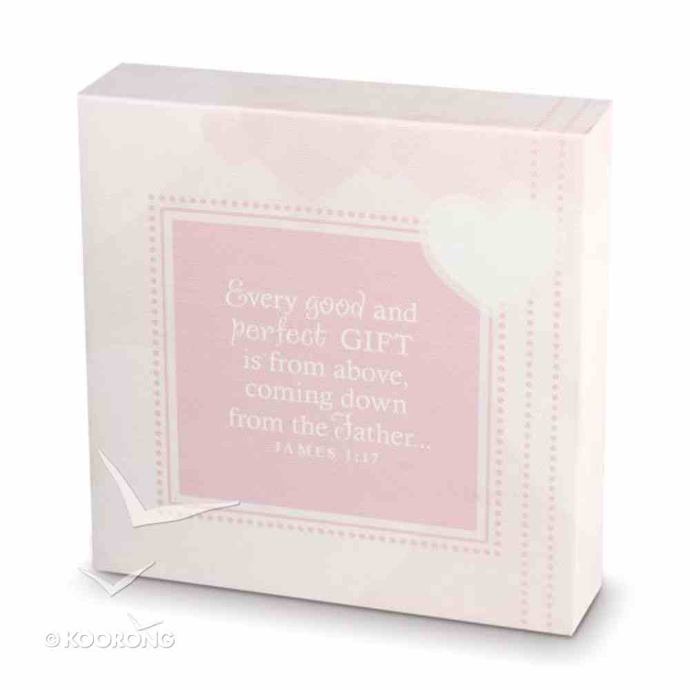 Baby Child of God: Canvas Print Pink (James 1:17) Plaque