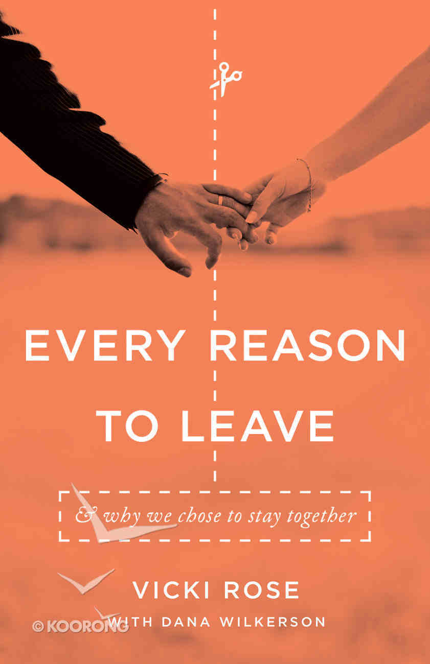 Every Reason to Leave Paperback