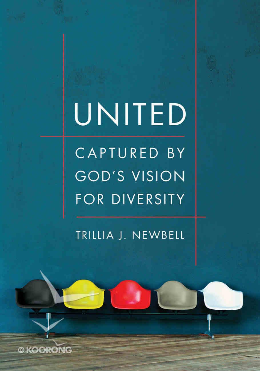 United: Captured By God's Vision For Diversity Paperback