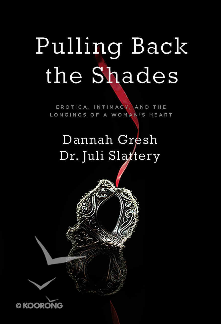 Pulling Back the Shades Paperback