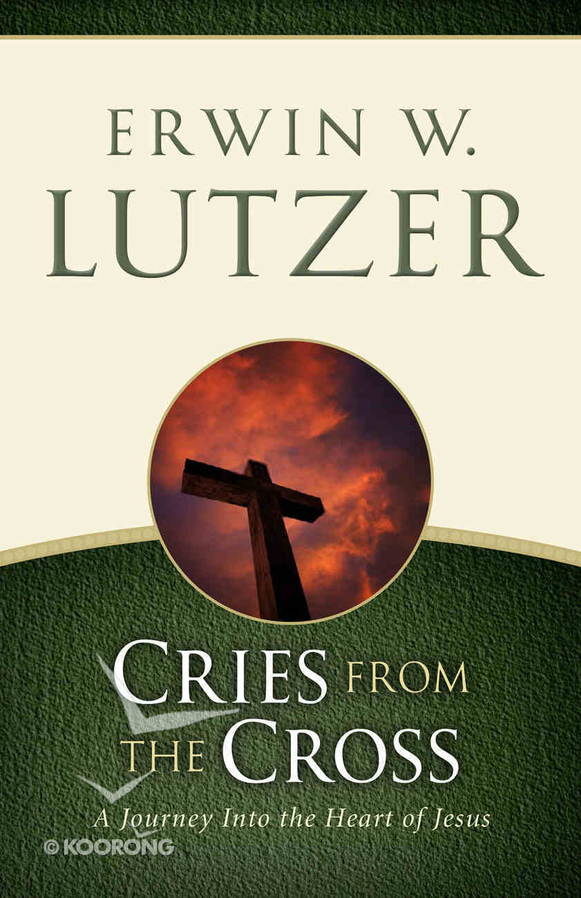 Cries From the Cross Paperback