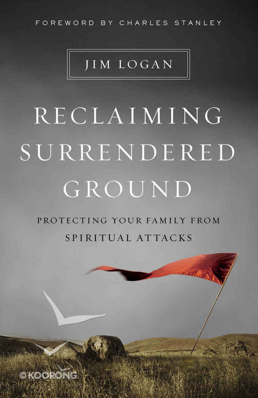 Reclaiming Surrendered Ground Paperback