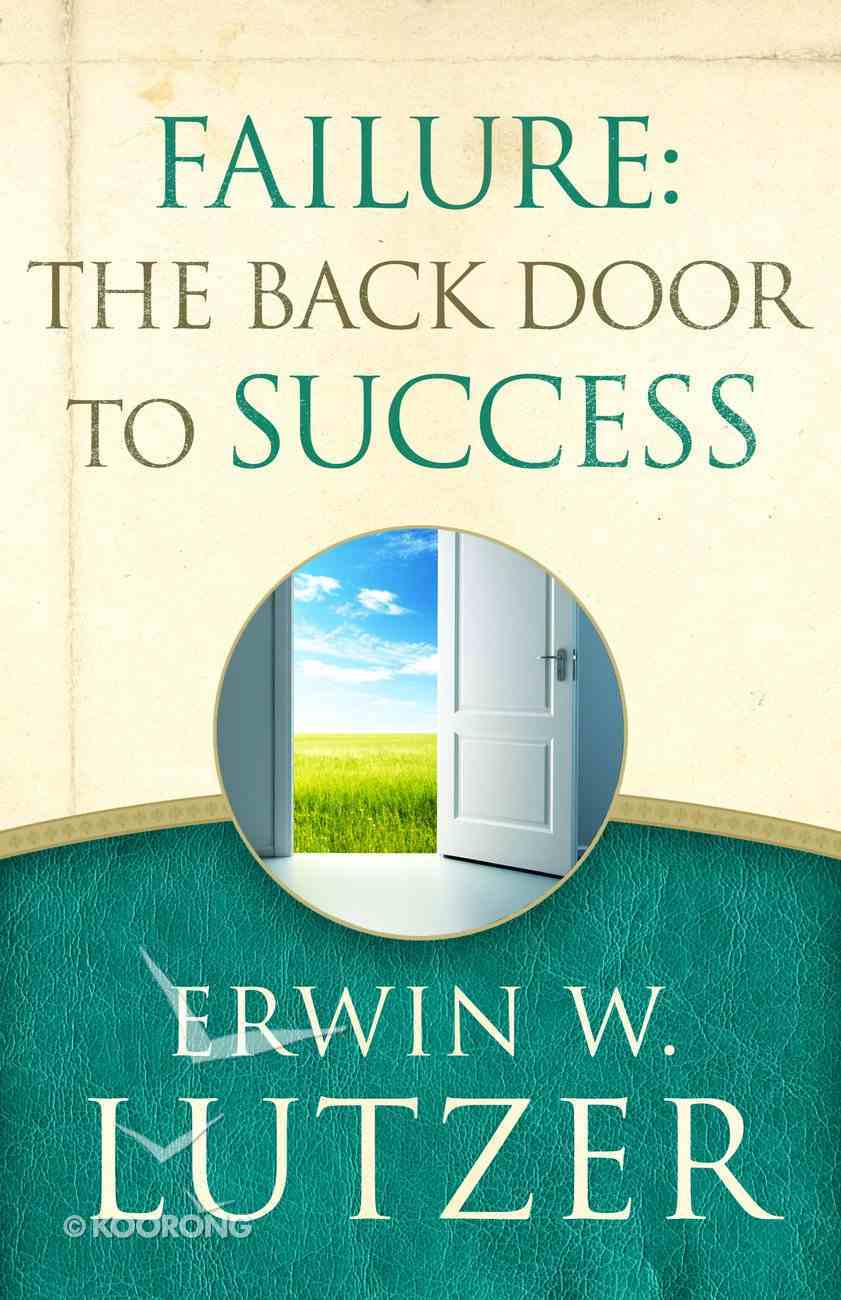 Failure: The Back Door to Success Paperback