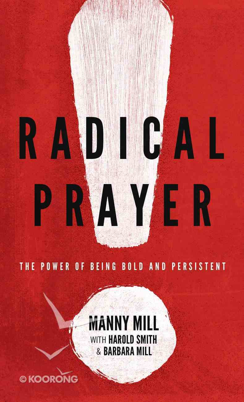 Radical Prayer Paperback