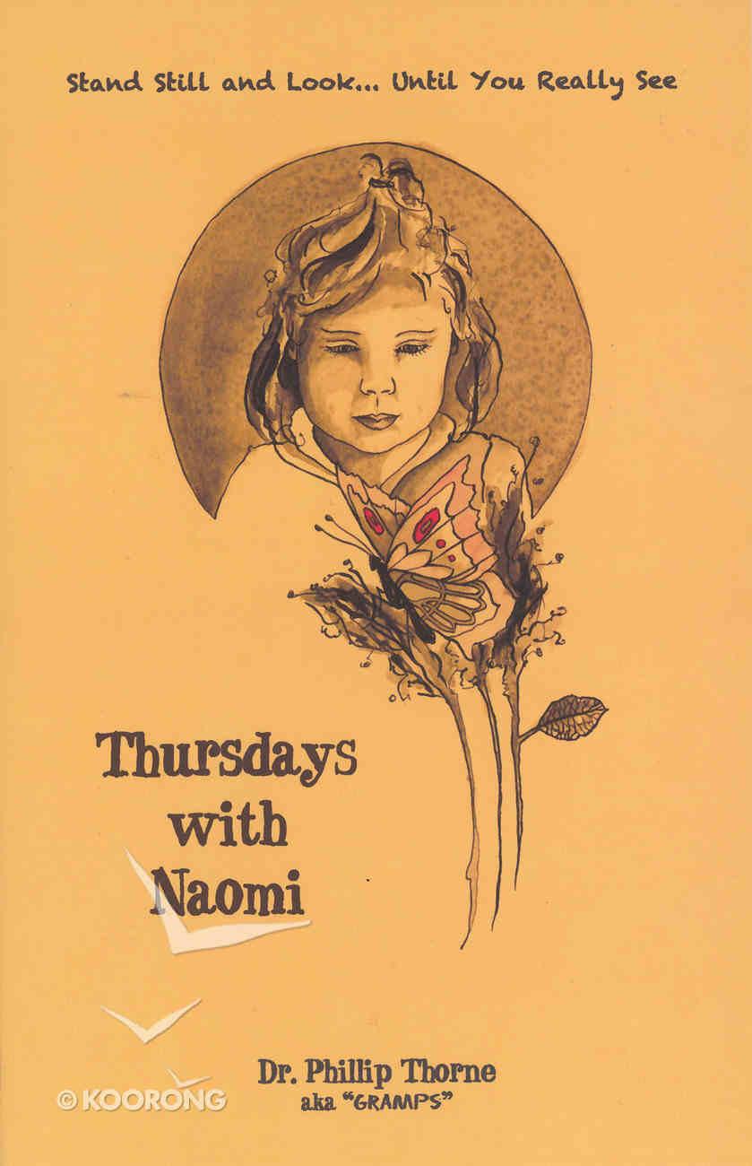 Thursdays With Naomi Paperback