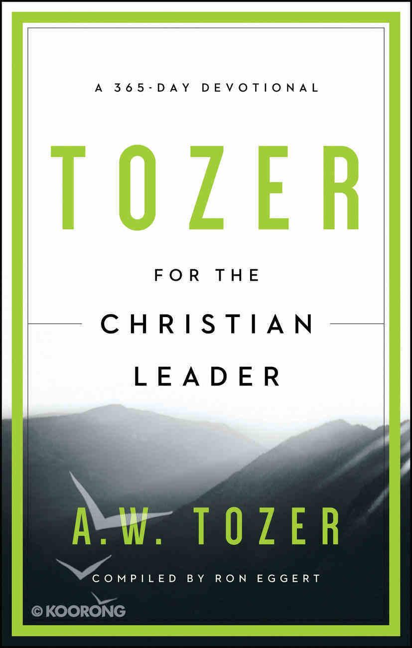 Tozer For the Christian Leader Paperback