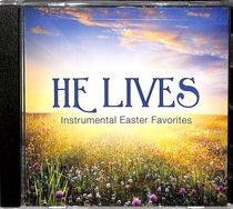 Album Image for He Lives: Instrumental Easter Favorites - DISC 1