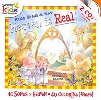 Album Image for Kids Sing and Say Heaven is Real - DISC 1
