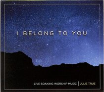 Album Image for I Belong to You (Soaking Music Series) - DISC 1