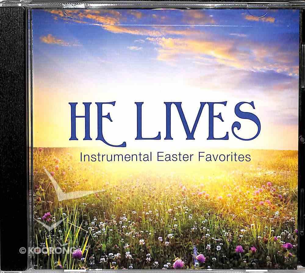 He Lives: Instrumental Easter Favorites CD