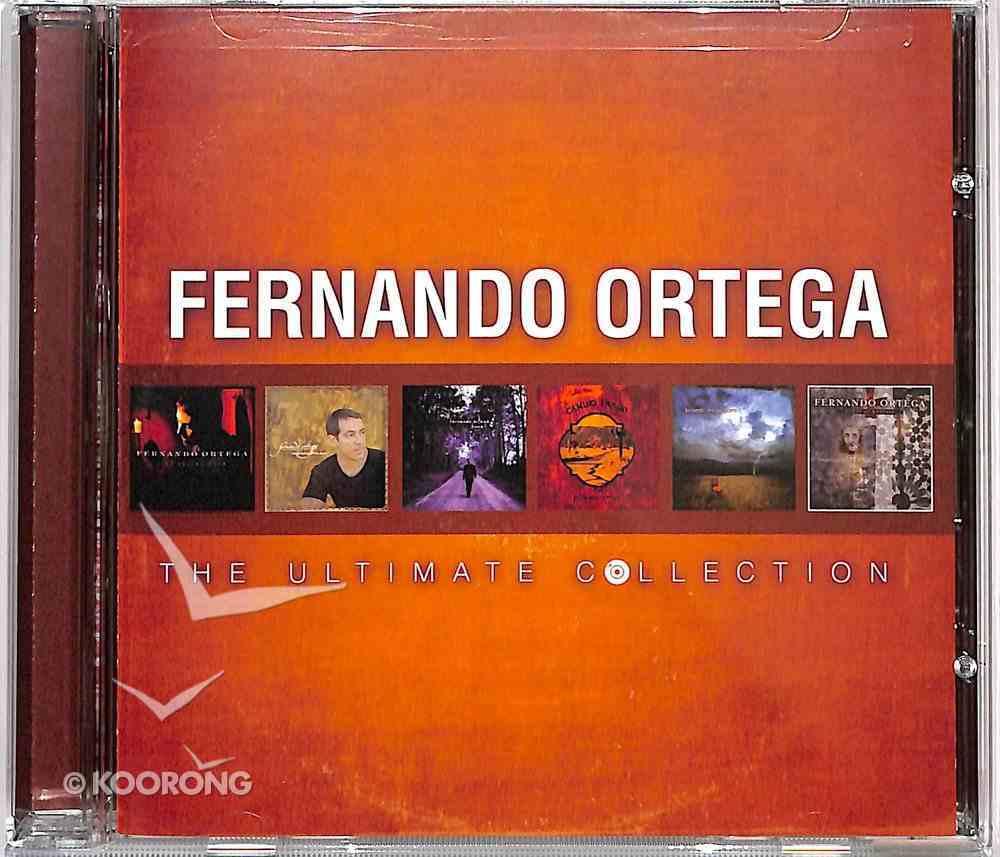The Ultimate Collection: Fernando Ortega CD