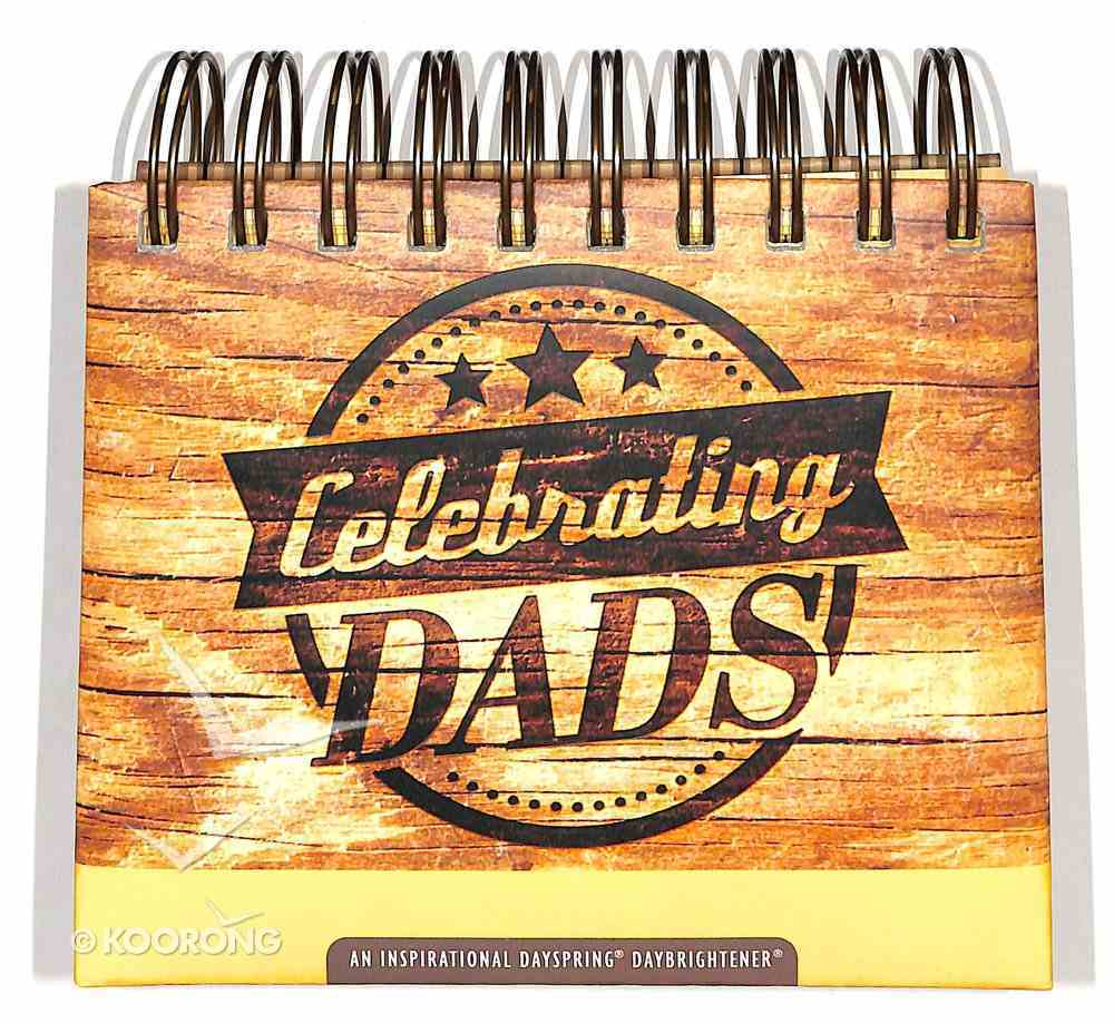 Daybrighteners: Celebrating Dads! (Padded Cover) Spiral