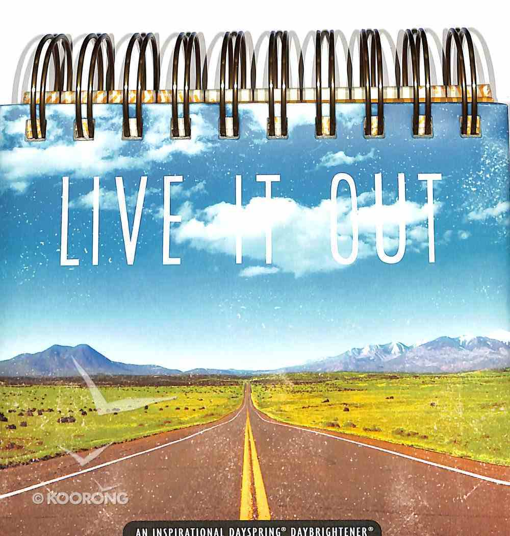 Daybrighteners: Live It Out (Padded Cover) Spiral