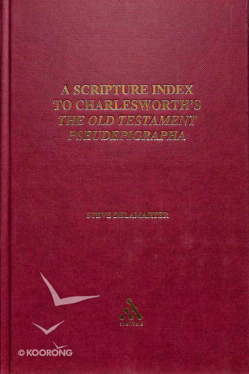 Scripture Index to Charleworth's Old Testament Pseudepigrapha Hardback