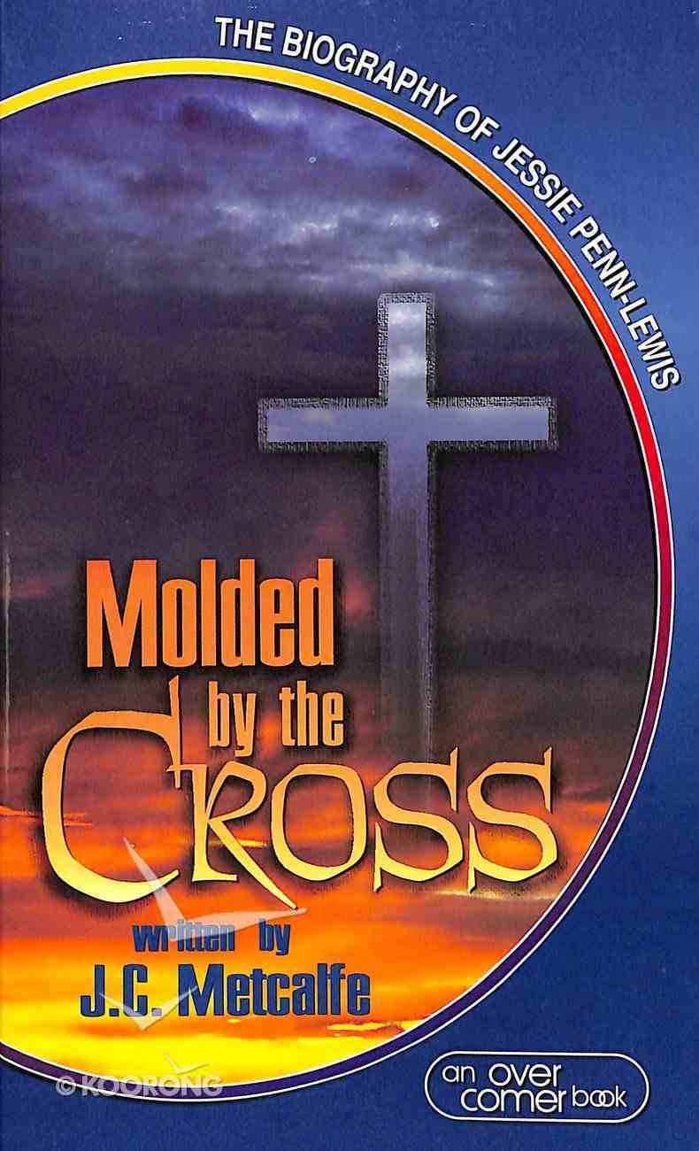 Molded By the Cross Mass Market