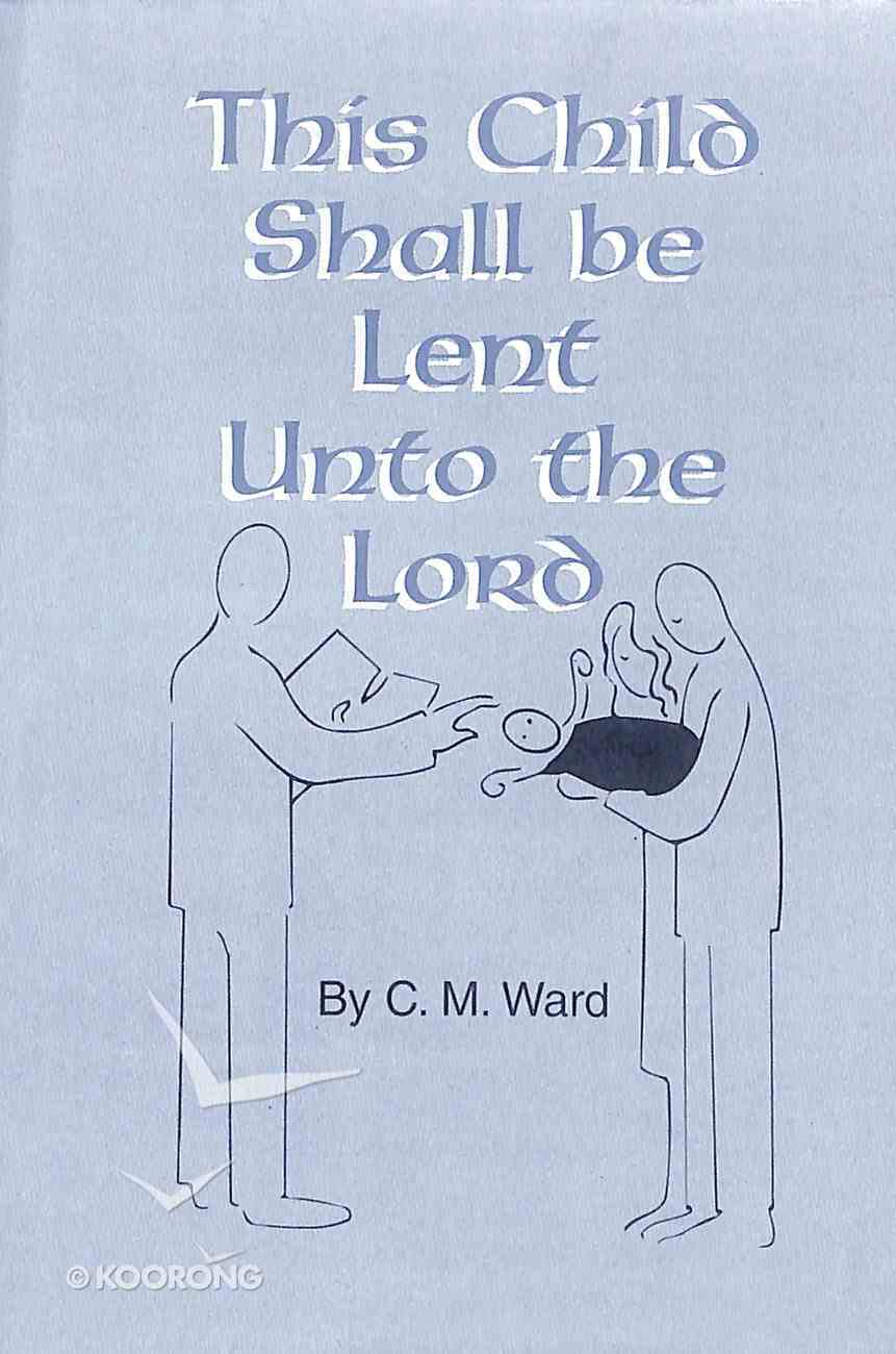 This Child Shall Be Lent Unto the Lord Booklet