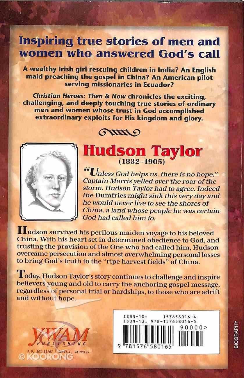 Hudson Taylor (Christian Heroes Then & Now Series) Paperback