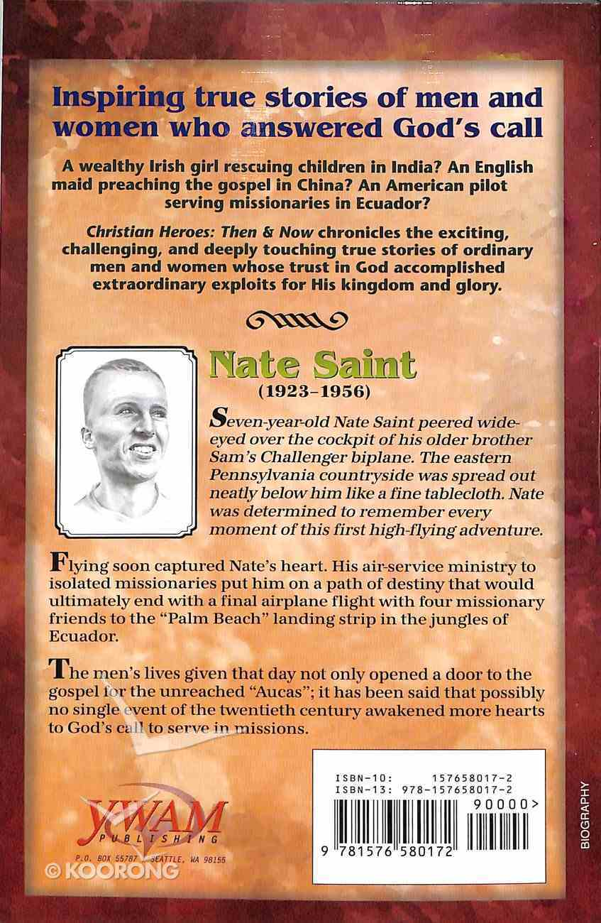 Nate Saint (Christian Heroes Then & Now Series) Paperback