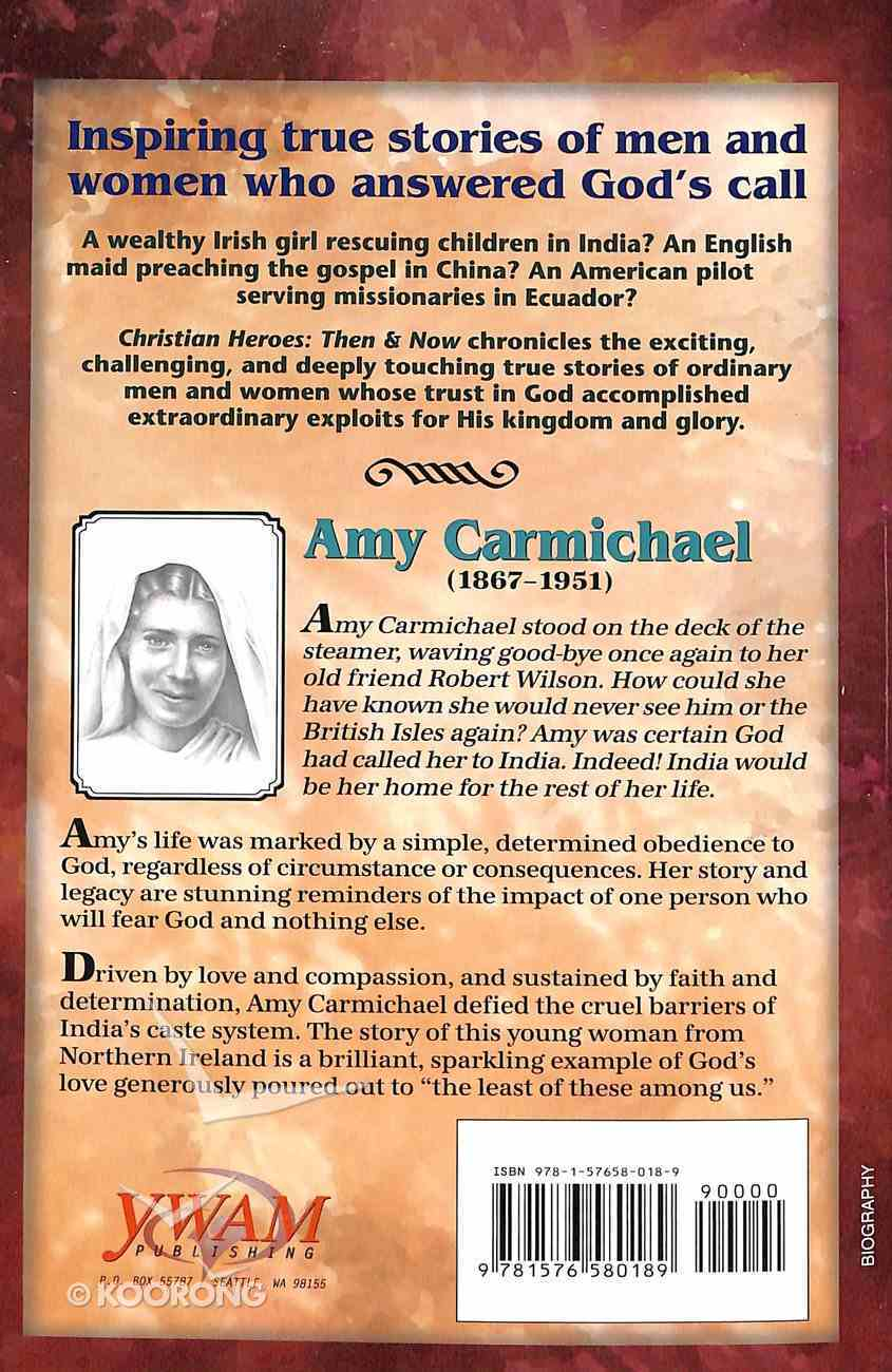 Amy Carmichael - Rescuer of Precious Gems (Christian Heroes Then & Now Series) Paperback