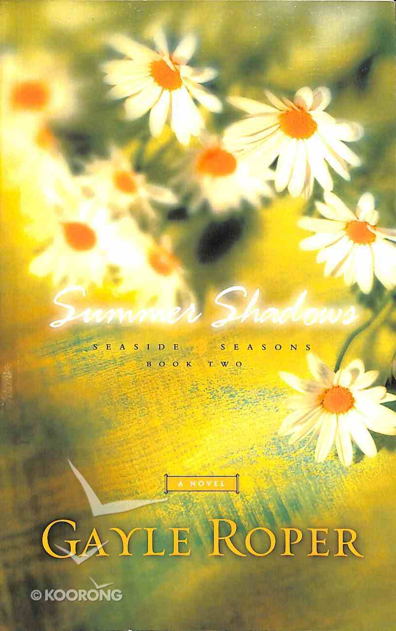 Summer Shadows (#02 in Seaside Seasons Series) Paperback