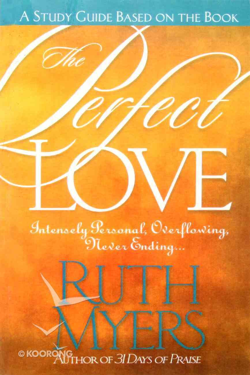 Perfect Love (Study Guide) Paperback