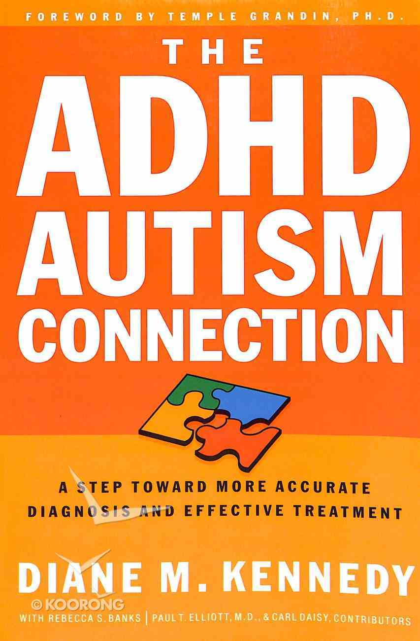 The Adhd Autism Connection Paperback